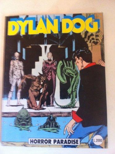 DYLAN DOG NUMERO 48 HORROR PARADISE SERGIO BONELLI EDITORE 1990 PRIMA EDIZIONE