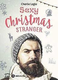 Sexy Christmas Stranger par  Charlie  Lazlo