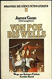 Von Poe bis Wells. Heyne Bibliothek der Science Fiction Literatur 91. Wege zur Science Fiction 02.