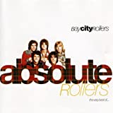 Songtexte von Bay City Rollers - Absolute Rollers