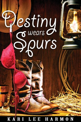 Destiny Wears Spurs (English Edition) -