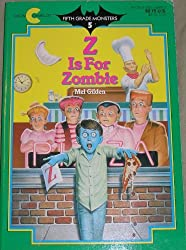 Z Is for Zombie by Mel Gilden (1989-07-01)