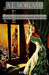 Der Spuk von Dark Manor: Grusel-Krimi