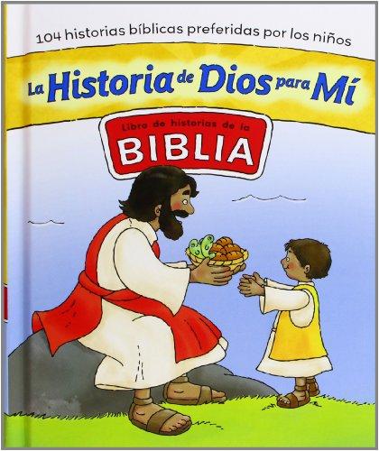 La Historia De Dios Para Mí (La Biblia y los niños)