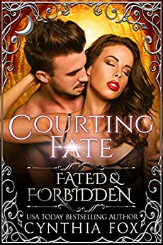 Courting Fate (Fated & Forbidden Book 8) (English Edition) di [Fox, Cynthia]