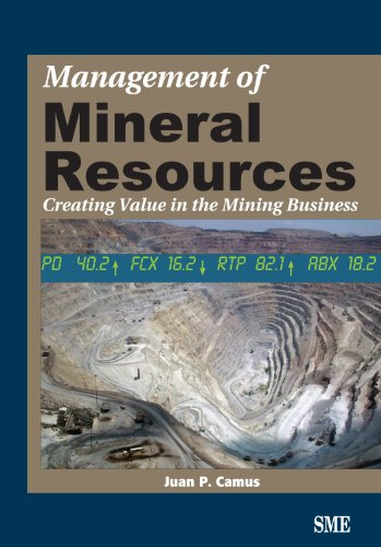 Management of Mineral Resources: Creating Value in the Mining Business