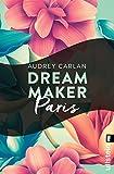 Dream Maker - Paris (Dream Maker City 1)