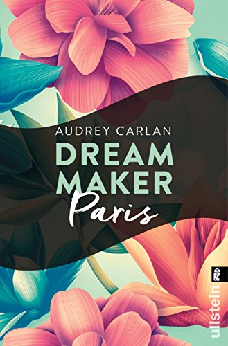 Dream Maker - Paris (Dream Maker City 1)