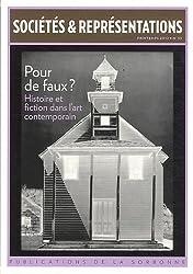 Sociétés & Représentations, N° 33, Printemps 201 : Pour de faux ? : Histoire et fiction dans l'art contemporain