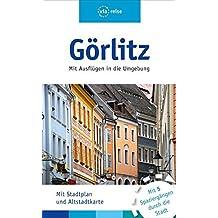 Görlitz: Mit Ausflügen in dei Umgebung