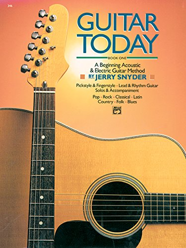 Guitar Today, Bk 1: A Beginning Acoustic & Electric Guitar Method