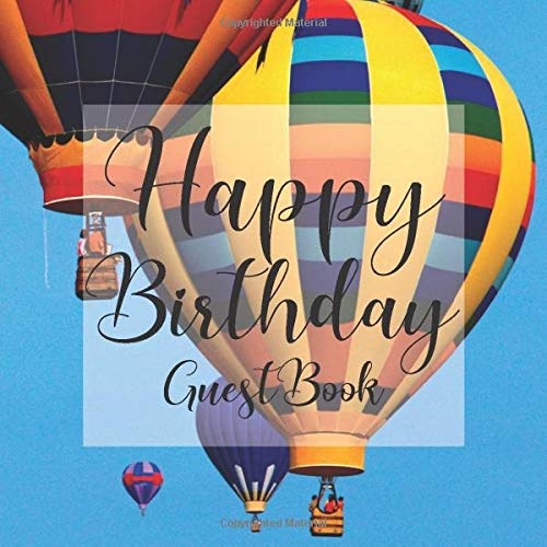 Book: Hot Air Balloon Adventure - Signing Celebration Guest Book w/ Photo Space Gift Log-Party Event Reception Visitor Advice ... Memories-Unique Accessories Idea Scrapbook ()