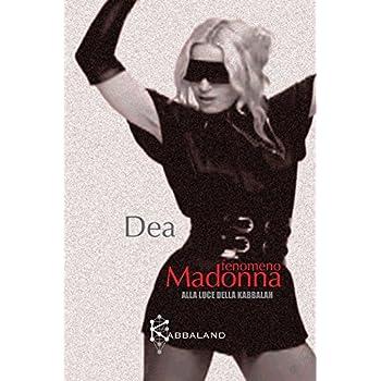 Fenomeno Madonna Alla Luce Della Kabbalàh
