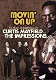 Curtis Mayfield & The Impressions - Movin' On Up 1965-1974 - Curtis Mayfield