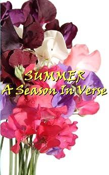 Summer, A Season In Verse by [Pope, Alexander, Blake, William, Wilcox, Ella Wheeler]