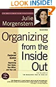 #6: Organizing from the Inside Out, second edition: The Foolproof System For Organizing Your Home, Your Office and Your Life