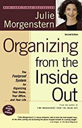 Organizing from the Inside Out: The Foolproof System for Organizing Your Home, Your Office, and Your Life