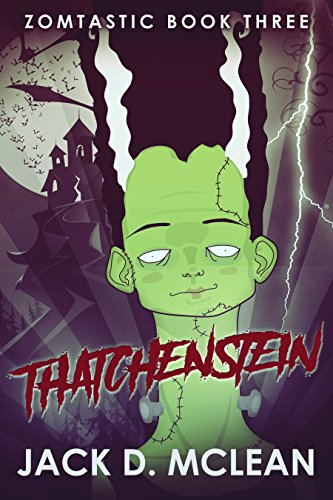 Thatchenstein (Zomtastic Book 3) (English Edition)