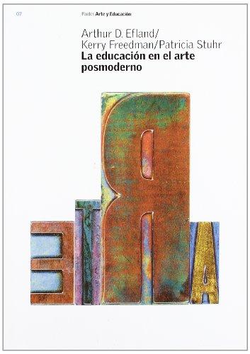 LA Educacion En El Arte Posmoderno / Postmodern Art Education