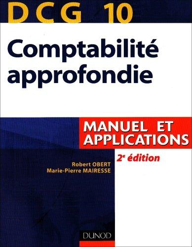 DCG 10 Comptabilité approfondie : Manuel et applications