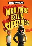 Mon frère est un super-héros (Folio Junior) (French Edition)