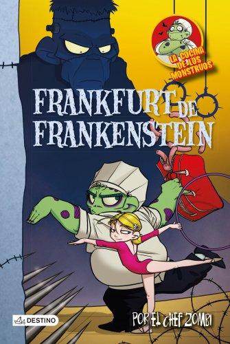 Frankfurt de Frankenstein: La cocina de los monstruos 12 por Martín Piñol