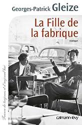 La Fille de la fabrique (Cal-Lévy-France de toujours et d'aujourd'hui)