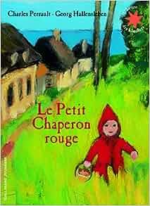 Amazon.fr - Le petit chaperon rouge - Charles Perrault