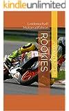 Rookies: Leidenschaft Motorradfahren