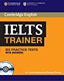 IELTS trainer. Six practice tests with Answers. Con 3 CD Audio. Per le Scuole superiori