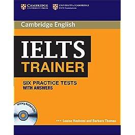 IELTS trainer. Six practice tests with Answers. Per le Scuole superiori. Con 3 CD Audio