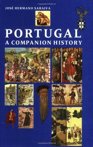 Portugal: A Companion History (Aspects of Portugal) por Jose Hermano Saraiva