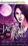 The Jaguar King (The Wild Rites Saga...
