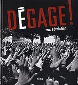 Dégage ! : Une révolution