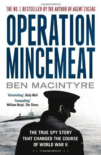 Operation Mincemeat: The True Spy Story That Changed the Course of World War II by Macintyre, Ben paperback / softback Edition (2010)