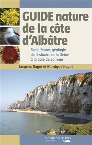 GUIDE NATURE DE LA COTE D'ALBATRE
