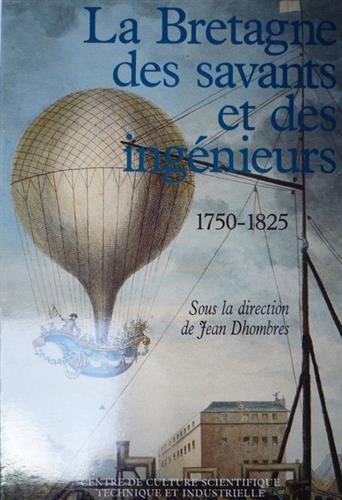 La Bretagne des savants et des ingénieurs : 1750-1825