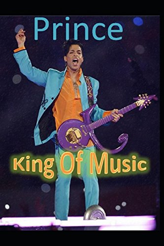 Prince: King Of Music