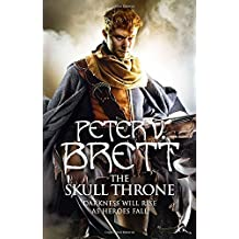 The Skull Throne: The Demon Cycle, Book 4 by Peter V. Brett (2015-04-09)