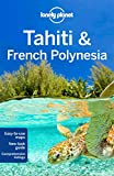 #4: Lonely Planet Tahiti & French Polynesia (Travel Guide)