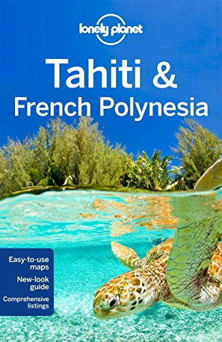Tahiti & French Polynesia  10 (Country Regional Guides) por Celeste Brash