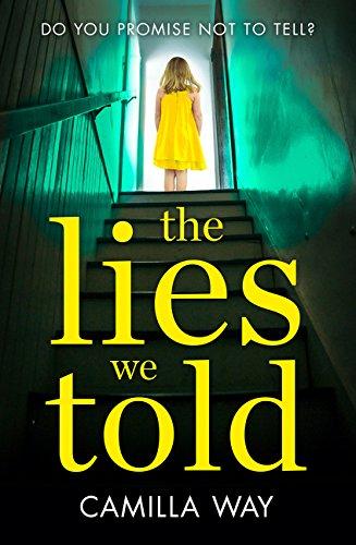 The Lies We Told par Camilla Way
