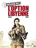 Insiders - Saison 2 - tome 4 - L'Option libyenne - Format Kindle - 9782205082685 - 7,99 €