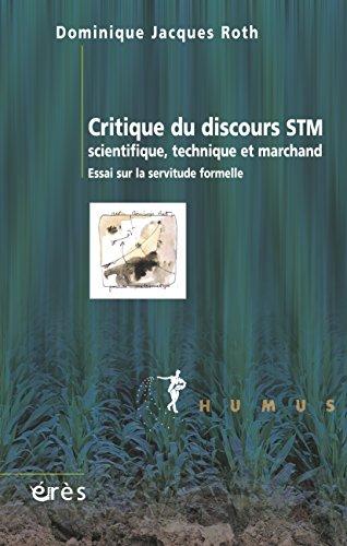 critique-du-discours-stm-scientifique-technique-et-marchand-humus-french-edition