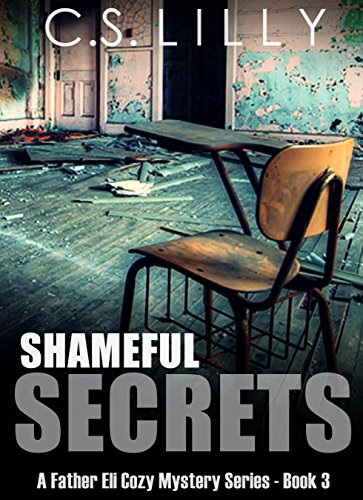 shameful-secrets-a-father-eli-cozy-mystery-series-book-3-english-edition