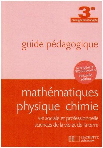 Mathématiques physique chimie 3e enseignement adapté : Guide pédagogique by Joël Rivoal (2008-03-14)