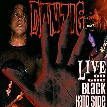 Live on the Black Hand Side
