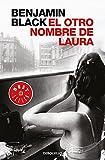 El otro nombre de Laura (Quirke 2) (BEST SELLER)