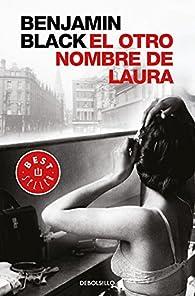 El otro nombre de Laura par Benjamin Black