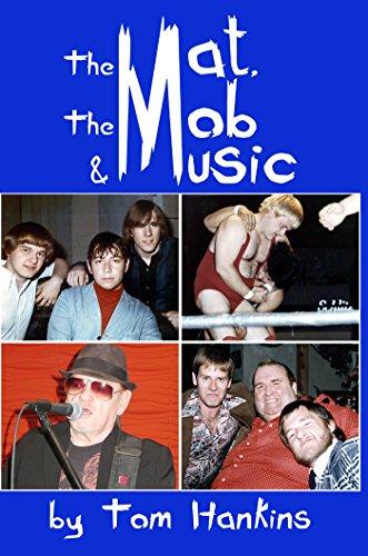 The Mat, the Mob & Music (English Edition) por Tom Hankins